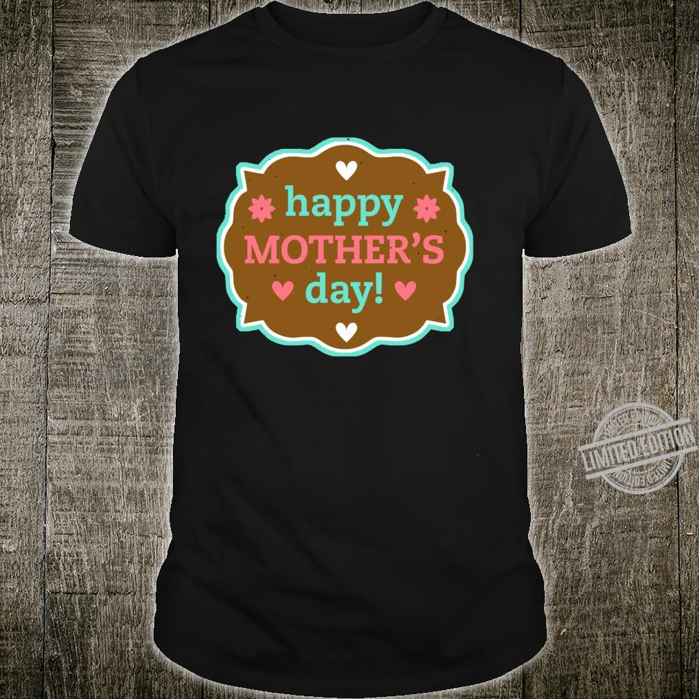 Happy Mother's day best mom ever Shirt