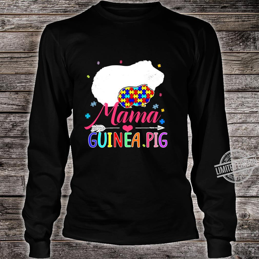 Mama Guinea Pig Autism Awareness Shirt Love Support Mom Shirt long sleeved