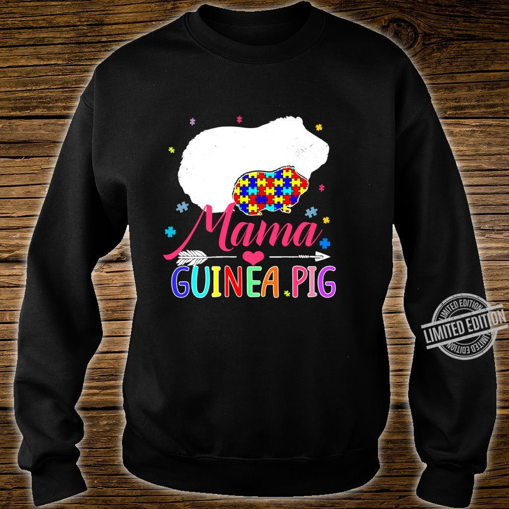 Mama Guinea Pig Autism Awareness Shirt Love Support Mom Shirt sweater
